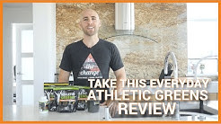 Take This Everyday... (Athletic Greens Review)