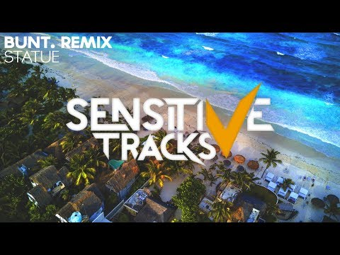 Smith & Thell - Statue (BUNT. Remix)