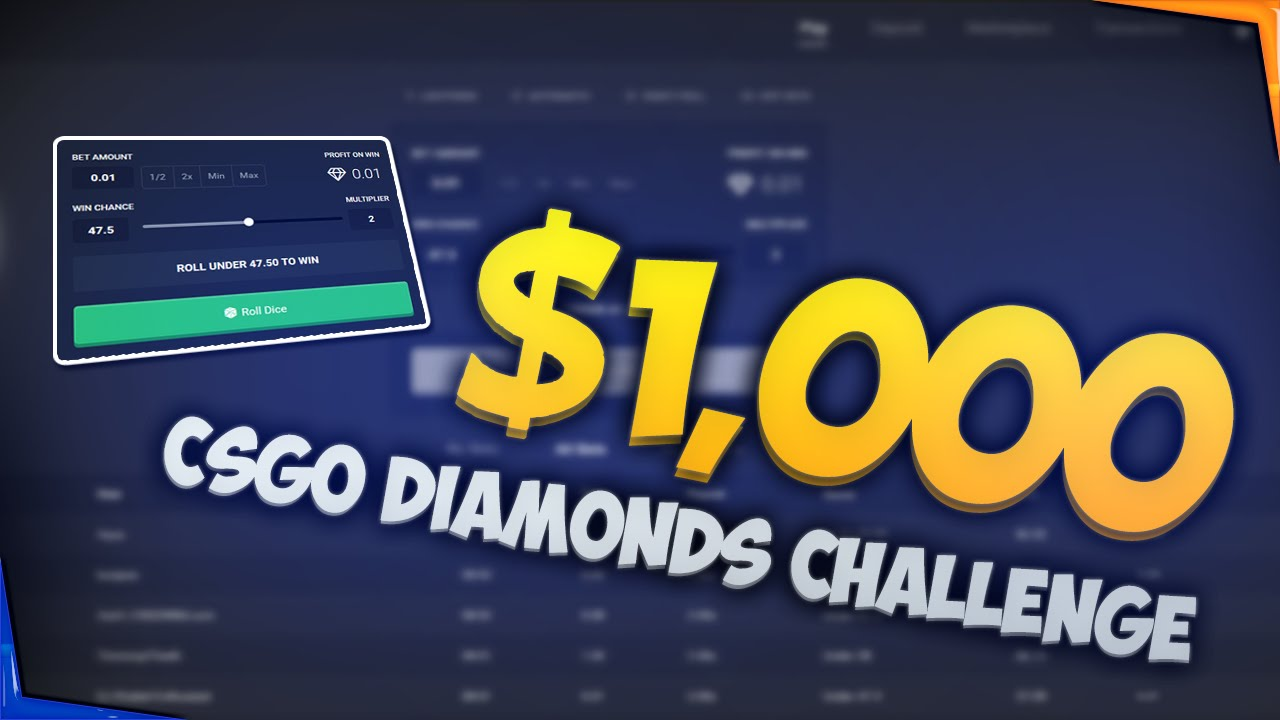 csgo diamonds 1000 betting