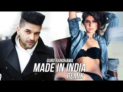 guru-randhawa---made-in-india-(remix)---dj-ravi-&-rajat-bhatti---full-hd-video