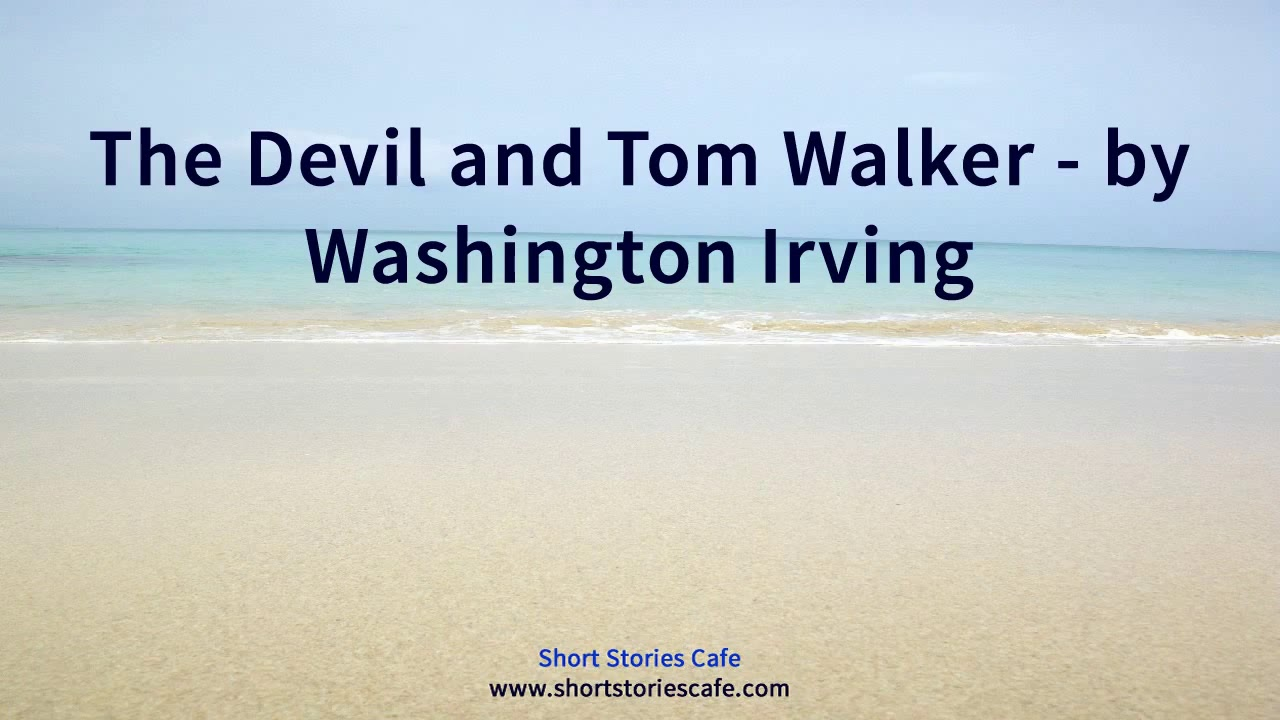 washington irving s short story devil and tom walker expla