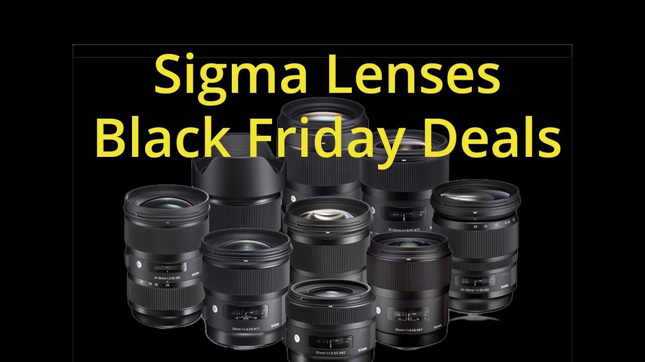 Some Sweet Black Friday Deals For Sigma Art Lenses Youtube