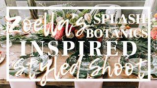 ZOELLA#39S #39Splash Botanics#39 Inspired Styled Wedding Shoot