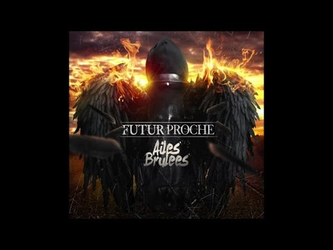 Futur Proche Ft. Atk  - En roue libre  (Son Officiel)