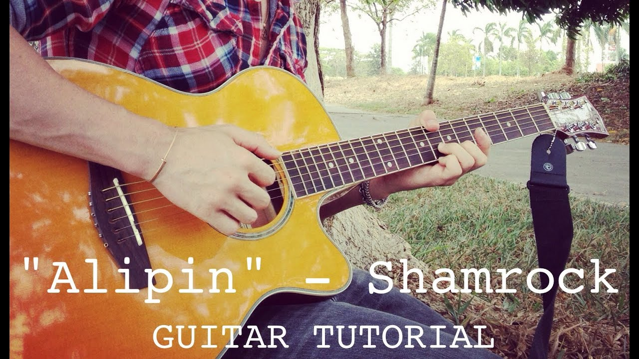 Alipin Shamrock Guitar Lesson Youtube