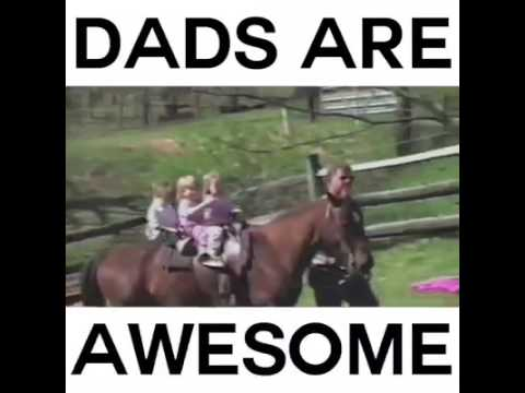 dads are awesome amazing dads youtube