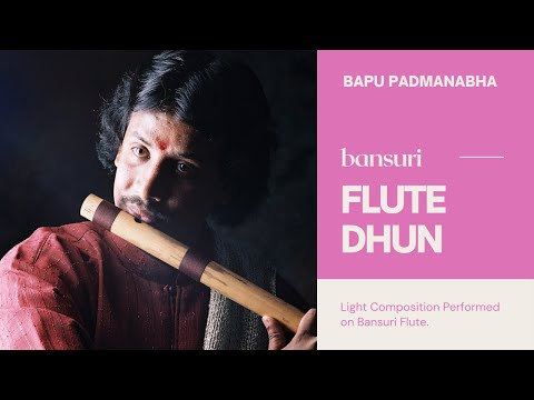 Bansuri Bapu Flute Dhun