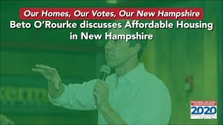 Beto O'Rourke on Affordable Housing