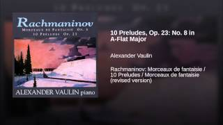 10 Preludes, Op. 23: No. 8 in A-Flat Major