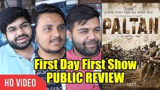 Paltan Movie Public Review | First Day First Show Review | #PaltanReview