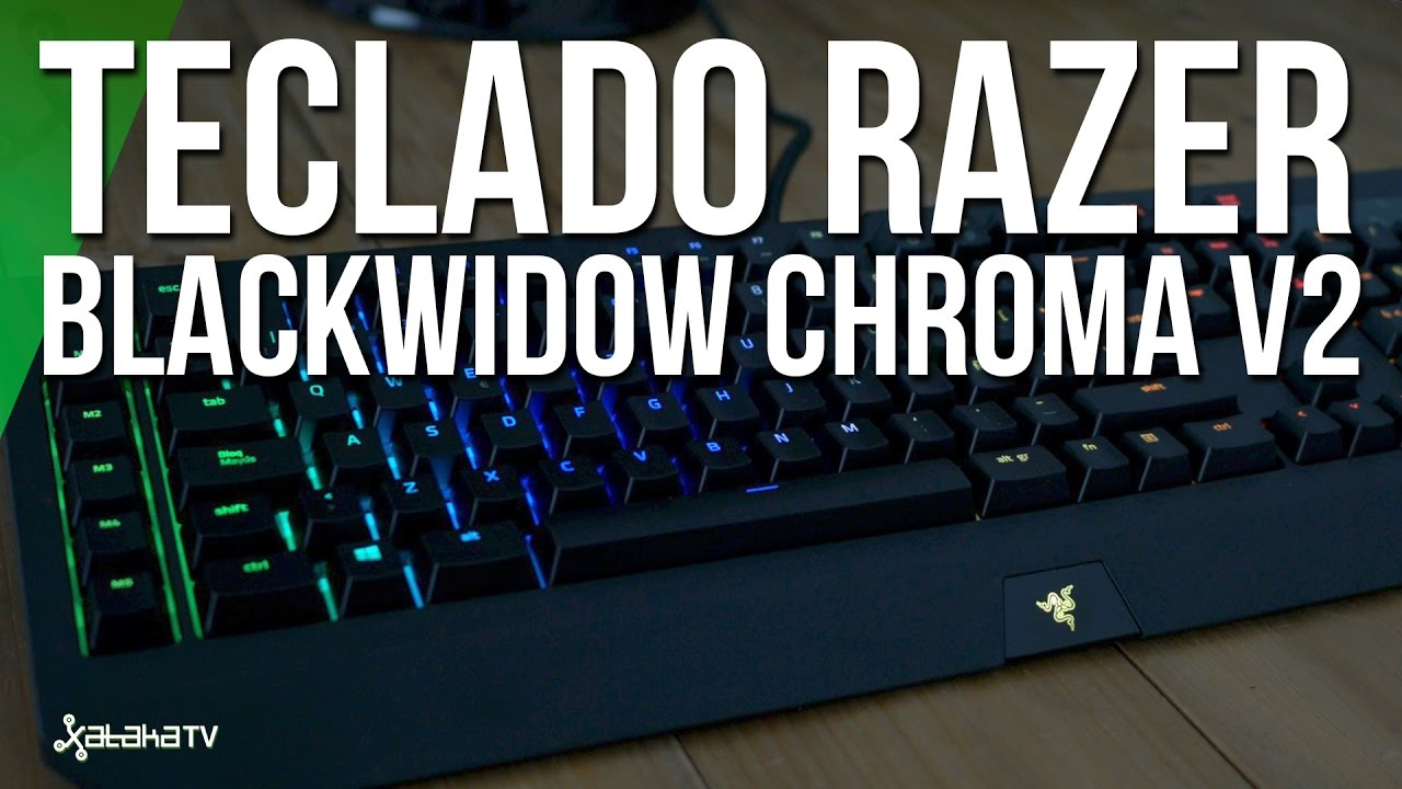 Razer Blackwidow Chroma V2, analisis review en español