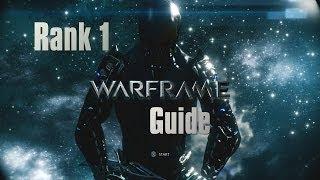 WarFrame Guide - Mastery Rank 1 - Step By Step