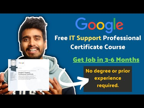 Free Google IT Support Professional Certificate Course | Get Job in 3-6 Months