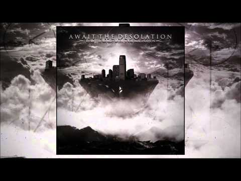 Await The Desolation - Crush The World With Your Imagination (FREE EP)