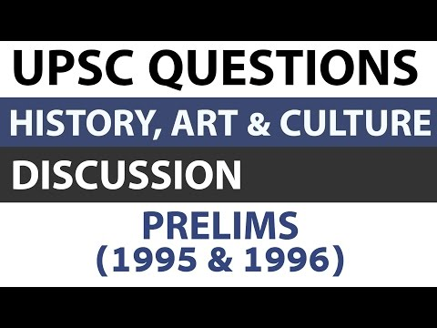 Art and culture + Indian History questions - UPSC prelims 1995 1996 paper analysed