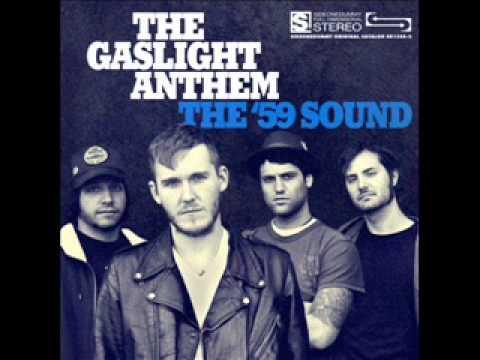 The Gaslight Anthem - The '59 Sound (2008) [Full Album]