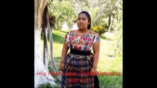 Repeat youtube video Hna Maria Isabel /Vol#1/Alabanzas en CD.  Santa Barbara. Huehuetenango