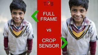 Full Frame vs Crop Sensor DSLR Camera - Which is BEST? (Hindi)