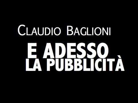 CLAUDIO BAGLIONI / E ADESSO LA PUBBLICITÀ / LYRIC VIDEO