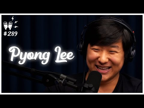 PYONG LEE - Flow Podcast #289