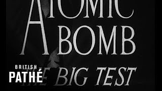 First Atomic Bomb Test in New Mexico (1945)