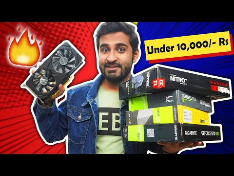 Download Best USED Graphic Cards Under 10,000/- Rs