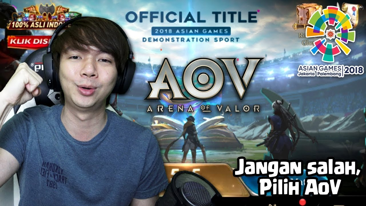 Game Esport di Asian Games 2018 - Arena Of Valor Indonesia