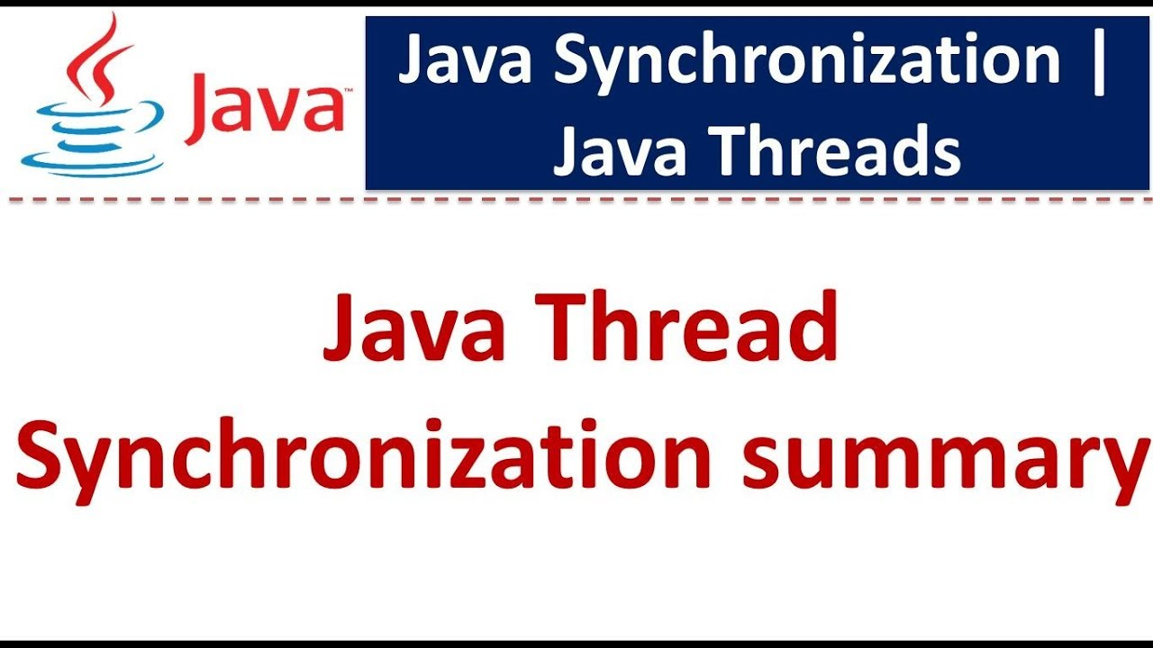 Java tutorial java synchronization synchronization in java java tutorial java synchronization synchronization in java java thread synchronization summary baditri Gallery