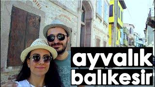 AYVALIK Gezisi   Gezi Günlükleri