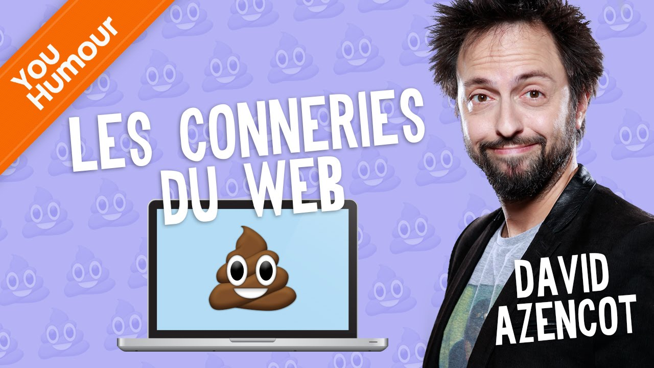 DAVID AZENCOT - Les conneries du Web