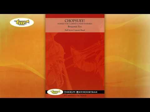 Chopsuey! - Concert Band - Yeo - Tierolff