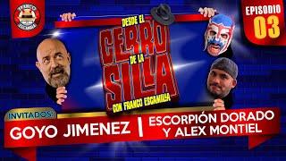 Desde El Cerro De La Silla Con Franco Escamilla / Alex Montiel / Escorpión Dorado