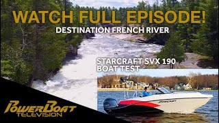 Exploring the French River and Crane s Lochaven Wilderness Lodge Full Episode 5 PowerBoatTV