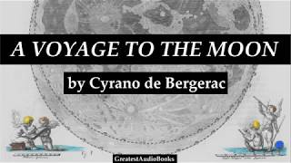 A VOYAGE TO THE MOON by Cyrano de Bergerac - FULL AudioBook | GreatestAudioBooks