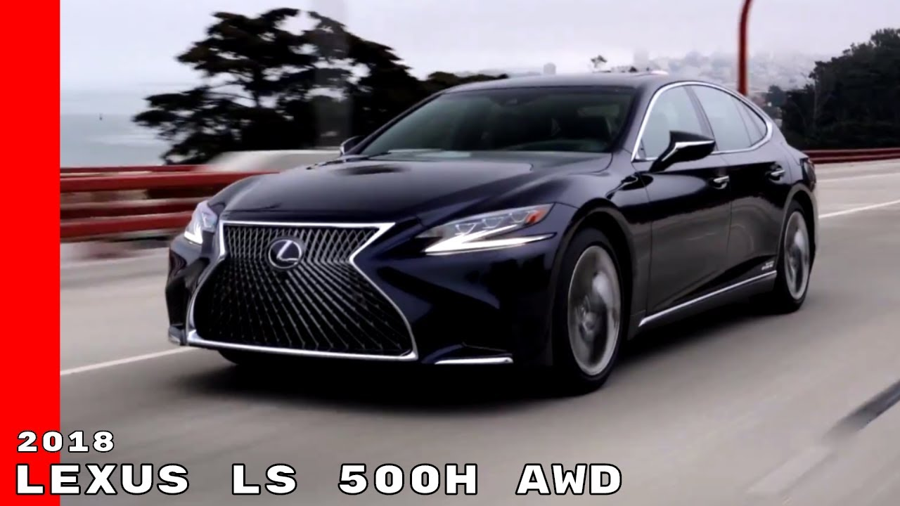 2018 lexus ls 500h awd youtube. Black Bedroom Furniture Sets. Home Design Ideas