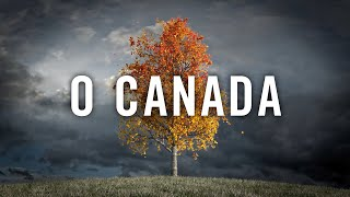 O Canada - A Prelude and Anthem