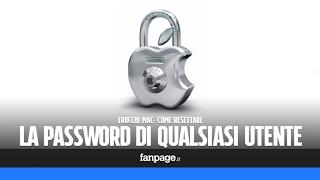 Resettare la password di qualsiasi utente Mac (anche se non si conosce)