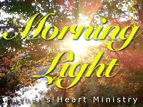 Morning Light - April 22nd, 2015: Gleaning in the Fields of Boaz