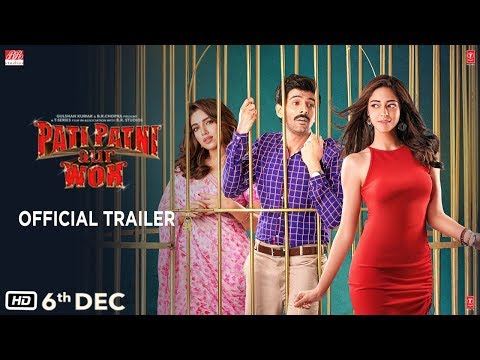 Pati Patni Aur Woh - Official Trailer