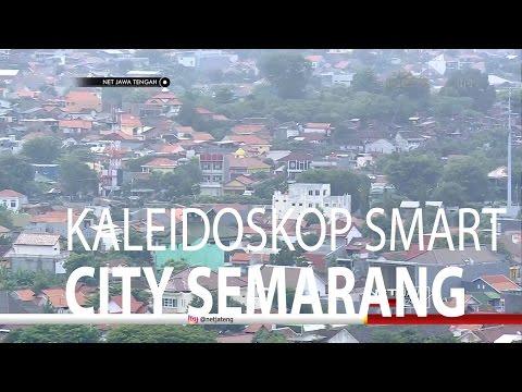 NET JATENG - KALEIDOSKOP SMART CITY SEMARANG