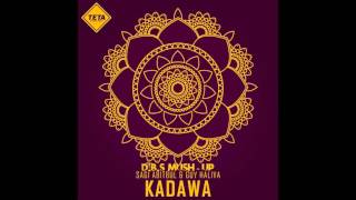 Sagi Abitbul & Guy Haliva - Kadawa (•D.B.S• Mush Up)
