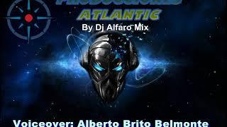 PRODUCCIONES ATLANTIC - DJ ALFARO MIX 2018