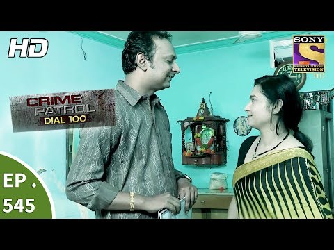 Thumbnail: Crime Patrol Dial 100 - क्राइम पेट्रोल - The Mysterious Death - Ep 545 - 18th July, 2017