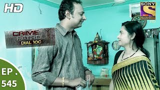 Crime Patrol Dial 100 - क्राइम पेट्रोल - The Mysterious Death - Ep 545 - 18th July, 2017