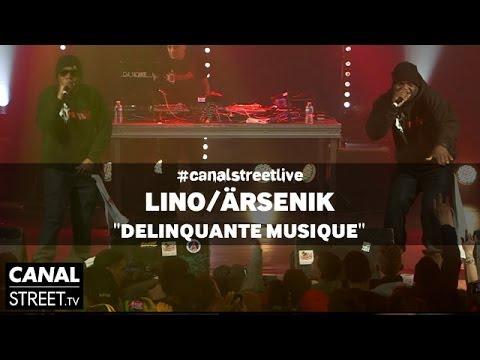 Youtube: Lino / Ärsenik – Délinquante musique en #canalstreetlive