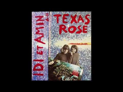 IDI ET AMIN - TEXAS ROSE (FULL ALBUM)