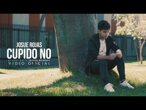 Josue Rojas - Cupido No (Official Video)