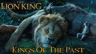 """""""Kings Of The Past"""" - (From: """"THE LION KING 2019"""")  Soundtrack"""