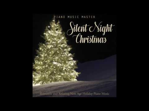Silent Night Christmas New Age Solo Piano Music for Holidays