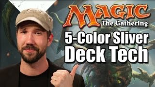 Mtg - Standard Deck Tech: 5-color Slivers